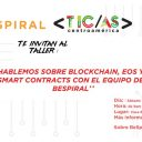 Programa TIC-as y BeSpiral invitan al Taller sobre Blockchain, EOS y Smart Contracts con BeSpiral